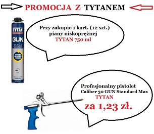 Wracamy z TYTANEM - promocja!!!